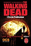 L'Ere du Pr�dicateur (The Walking Dead, Tome 5)