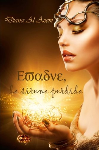 Evadne, la sirena perdida (Spanish Edition)