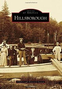 Hillsborough (Images of America (Arcadia Publishing)) from Arcadia Publishing (SC)