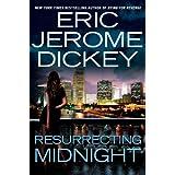 Resurrecting Midnight ~ Eric Jerome Dickey
