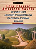 Image of Four Classic American Novels: The Scarlet Letter, Adventures of Huckleberry Finn, The RedBadge Of Courage, Billy Budd