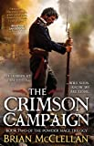 The Crimson Campaign (The Powder Mage Trilogy)