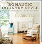Romantic Country Style: Traditionelle...
