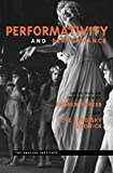 Performativity and Performance (Essays from the English Institute)