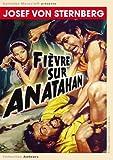 echange, troc Fièvre sur Anatahan