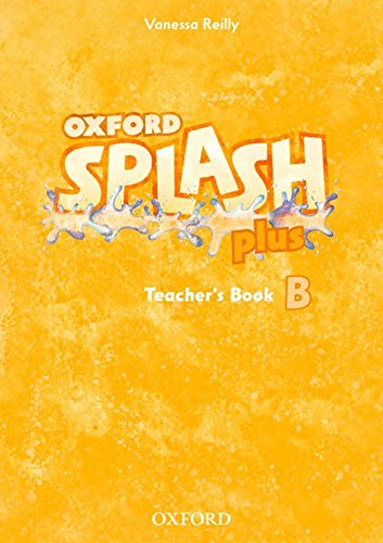 Splash B Plus: Teacher's Book (Splash Plus)