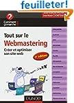 Tout sur le webmastering - 3e �dition...