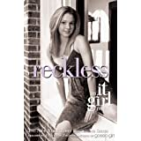 Reckless (The It Girl, No. 3) ~ Cecily von Ziegesar