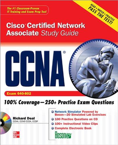CCNA Cisco Certified Network Associate Study Guide (Exam 640-802) (Certification Press)