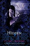 Hidden (House of Night Novels) P. C. Cast