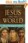 Jesus and his World: The Archaelogica...