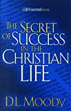 The Secrets of Success In the Christian Life