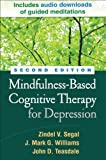 img - for Mindfulness-Based Cognitive Therapy for Depression, Second Edition book / textbook / text book