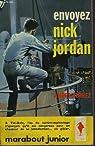 Envoyez Nick Jordan par Fernez