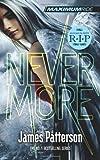 James Patterson Maximum Ride: Nevermore