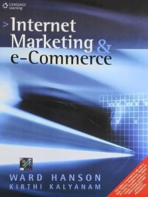 Internet Marketing And E-Commerce,2Ed by Kirthi Kalyanam (2012-07-31)