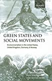 img - for Green States and Social Movements: Environmentalism in the United States, United Kingdom, Germany, and Norway by Dryzek John Downs Daid Hernes Hans-Kristian Schlosberg David (2003-04-10) Paperback book / textbook / text book