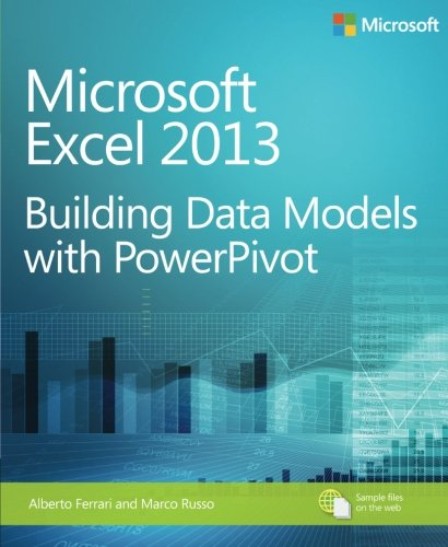 Microsoft Excel 2013 Building Data Models with PowerPivot (Business Skills) (Excel Models compare prices)