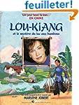 Lou-Kiang et le myst�re du lac aux ba...