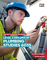 The City & Guilds Textbook: Level 2 Diploma in Plumbing Studies 6035