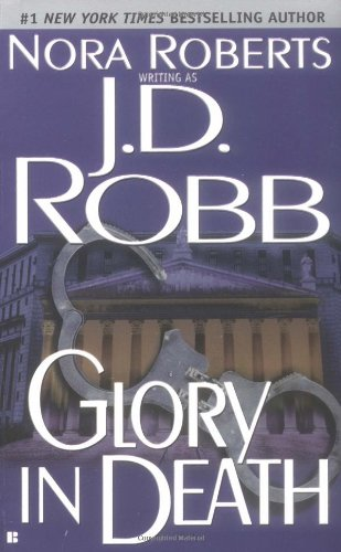 Glory in Death (In Death, Book 2)