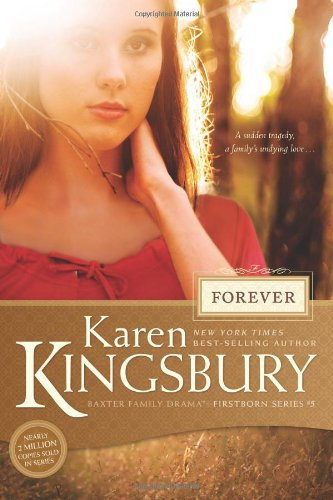 Forever (Firstborn (Tyndale))