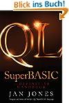 QL SuperBASIC - The Definitive Handbo...