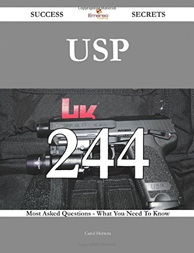 Usp 244 Success Secrets: 244 Most Asked Questions On Usp - What You Need To Know