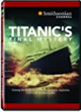 Smithsonian Channel: Titanic's Final Mystery [Import]