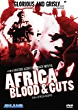 Africa Blood & Guts: aka Africa Addio