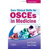 Core Clinical Skills for OSCEs in Medicineby Tim Dornan
