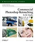 Commercial Photoshop Retouching: In t...