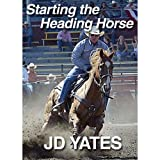 JD Yates 1 DVD Starting The Headhorse