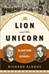 The Lion and the Unicorn: Gladstone v...