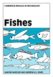 img - for Fishes (Cambridge Manuals in Archaeology) by Alwyne Wheeler (2009-03-19) book / textbook / text book