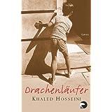 """Drachenl�ufer: Romanvon """"Khaled Hosseini"""""""