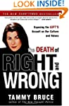The Death of Right and Wrong: Exposin...