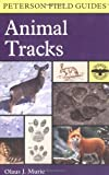 img - for A Field Guide to Animal Tracks (Peterson Field Guides) book / textbook / text book