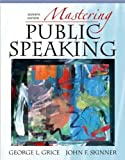 img - for Mastering Public Speaking (text only) 7th (Seventh) edition by G.L. Grice,J. F. Skinner book / textbook / text book