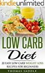 Low Carb: Diet: 20 Easy Low Carb Weig...