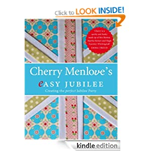 Cherry Menlove's Easy Jubilee: How to Create the Perfect Party