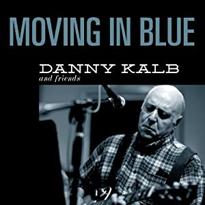 Danny Kalb Moving in Blue