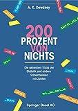 200 Prozent von nichts: Die geheimen Tricks der Statistik und andere Schwindeleien mit Zahlen (German Edition) (3764350210) by Dewdney, A.K.