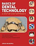 img - for Basics of Dental Technology: A Step by Step Approach book / textbook / text book
