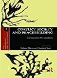 img - for Conflict Society and Peacebuilding: Comparative Perspectives (Ethics, Human Rights and Global Political Thought) book / textbook / text book