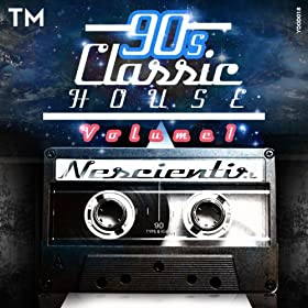 90s classic house vol 1 old school nescientis amazon for Classic house from the 90s