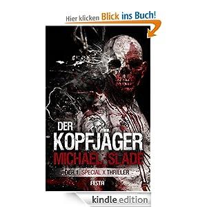 Der Kopfjäger: Der 1. SPECIAL X Thriller