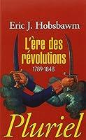 L'ère des révolutions: 1789-1848