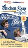 Chicken Soup for the Soul:Moms & Sons(MP3)Un
