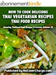 How to Cook Delicious Thai Vegetarian...